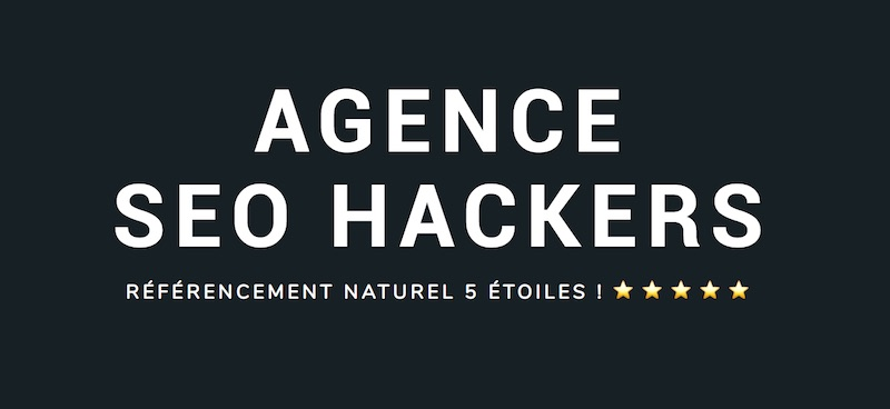 Agence SEO Hackers Paris